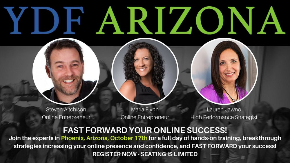Join Steven Aitchison, Maria Flynn, and Lauren Jawno in Arizona, October 17th! CLICK HERE to register and bring one guest for FREE! :)