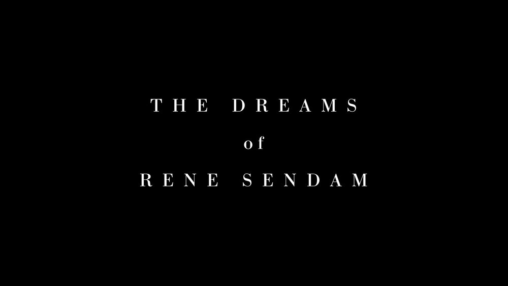 The Dreams of Rene Sendam