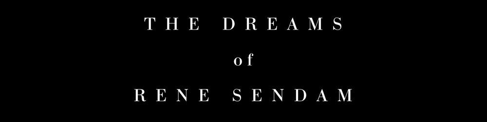 The+Dreams+of+Rene+Sendam.jpeg