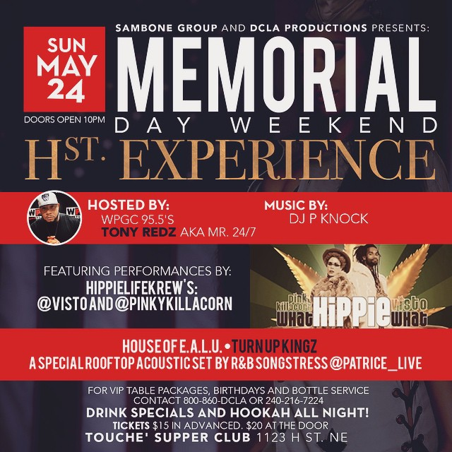 THIS MEMORIAL DAY WEEKEND COME OUT TO #THEHSTEXPERIENCE | HOSTED BY @tonyredz247 | YOU DON'T WANT TO MISS THIS! | 2 FLOORS OF ENTERTAINMENT | ROOFTOP LOUNGE W/ HOOKAH | @dj_pknock SPINNING | AND SOME DOPE PERFORMANCES BY SOME OF DMV'S BEST | $15 for advance tix, more at the door… | FOR TIX AND TABLE SERVICE TEXT 860-800-DCLA OR 240-216-7224 | #TûrnDåtShïtLOUD