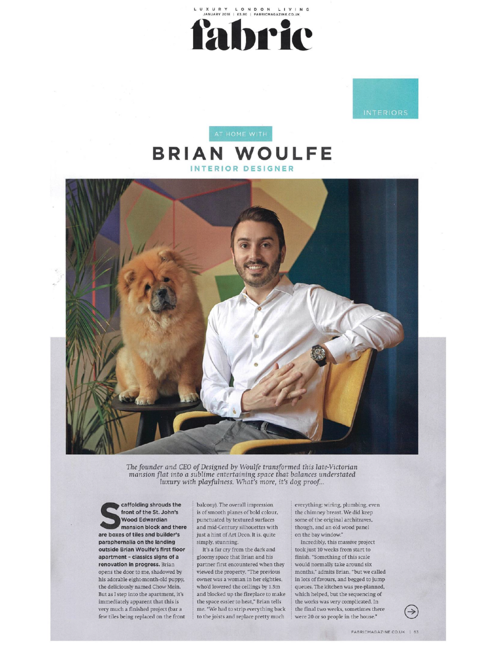 Interior Designer Brian Woulfe interview by Fabric Magazine. Designed by Woulfe