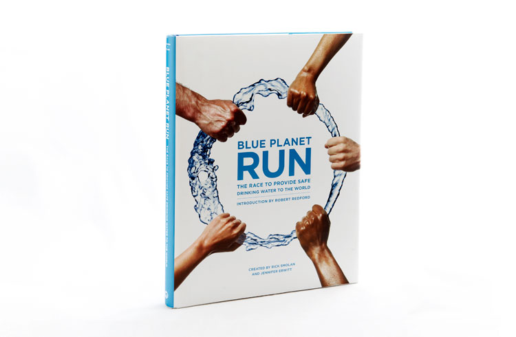 Blue Planet Run  Client: Against All Odds Productions Role: Design, layout, production and project management of 240-page book about the global water crisis.
