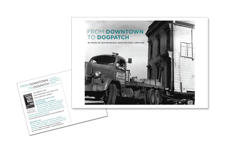 Postcard Client: SF Architectural Heritage Role: Design, and production of postcard for SF Architectural Heritage event.