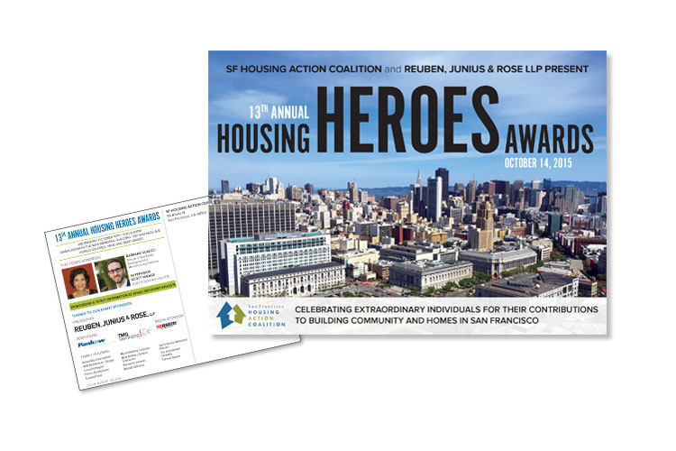 Postcard Client: SF Housing Action Coalition Role: Design, and production of postcard for SFHAC Housing Heroes Awards event.