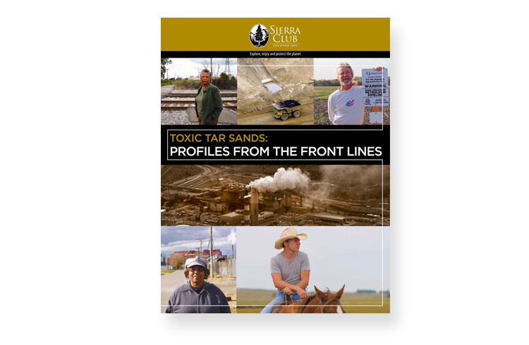 Toxic Tar Sands  Client: The Sierra Club Role: Photo research, art direction, design and production of 24-page report.