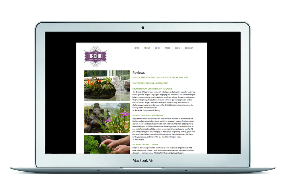 Client: The Orchid Whisperer / Bruce Rogers Role: Design and production of website promoting  The Orchid Whisperer book.