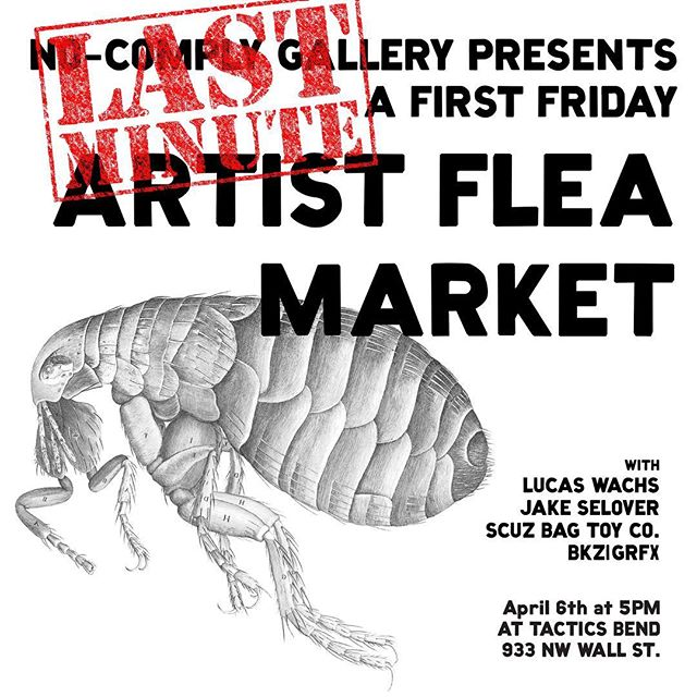 Trying something new for #firstfriday #inbend. We're gonna have an #art flea market down at @tactics_bend with @wachstavision @jakeselover @scuzbagtoysandoddities and possibly myself. Come have a beer, buy some art, pins, shirts, stickers you name it! #nocomplygallery