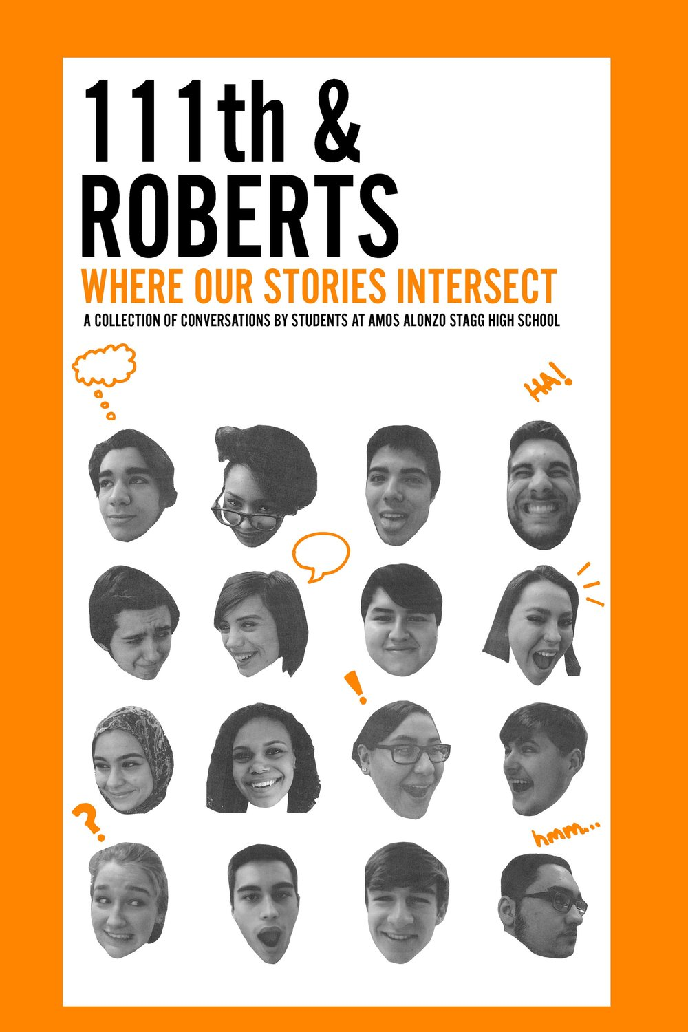 111th & Roberts: Where Our Stories Intersect - VOW Class of 2016