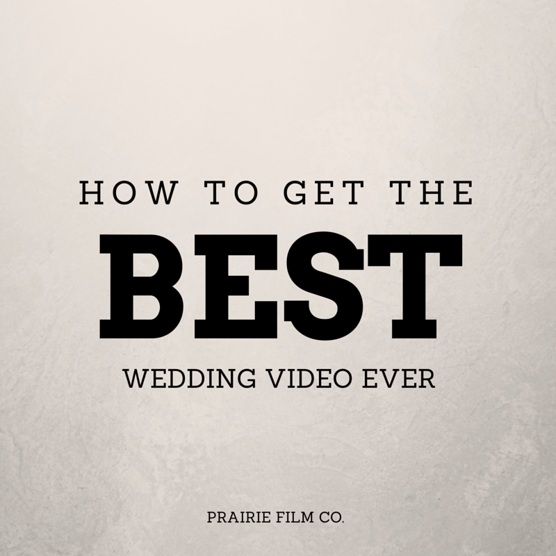 How to Get the Best Wedding Video