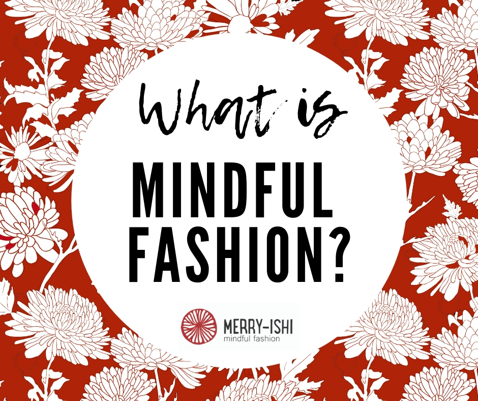 What is-mindful-fashion.jpg