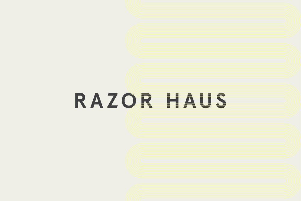 Razor Haus