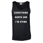 everything-hurts-and-im-dying-vest-black_grande.jpg