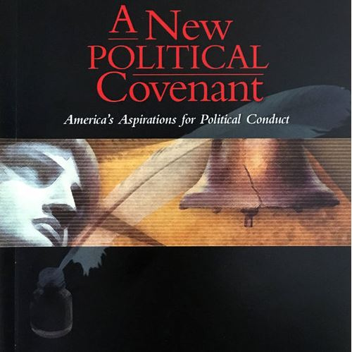 A New Political Covenant: America's Aspirations for Political Conduct