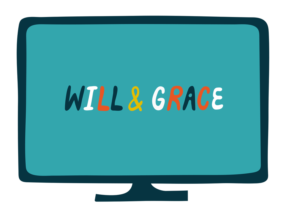 26. watching a marathon of will & grace re-runs  (roopali s)