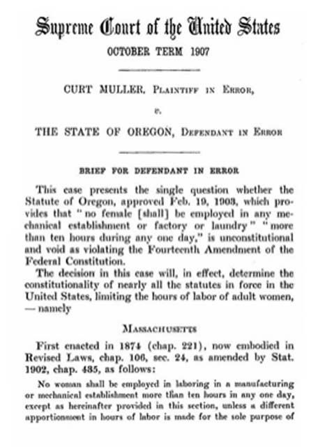 The Brandeis Brief from Muller v. Oregon, 1908