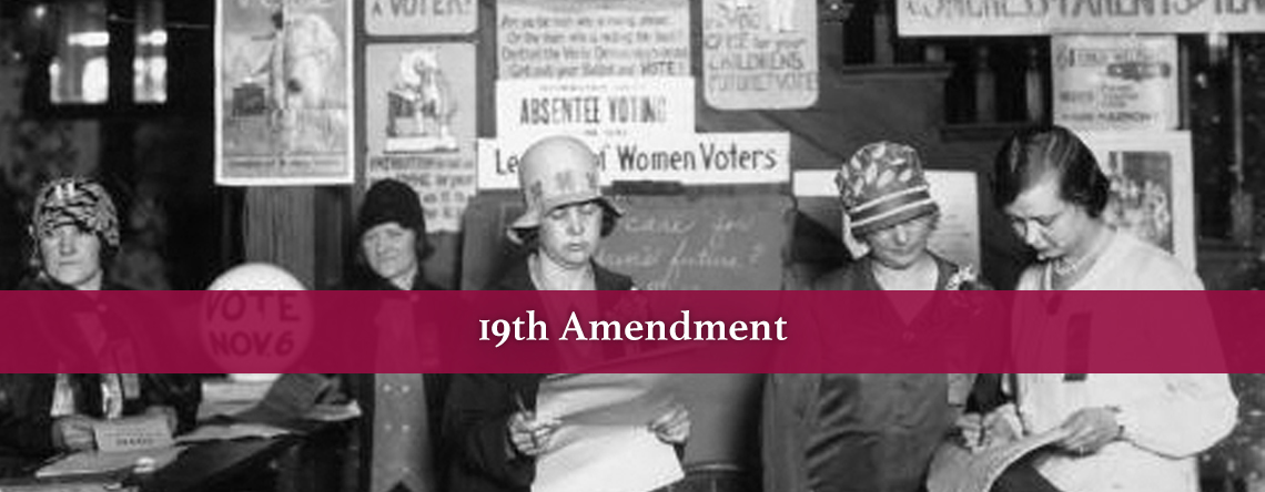 19th Amendment History Of US Womans Suffrage