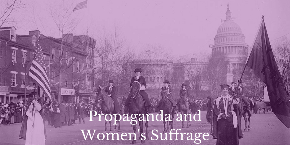 Lesson Plan Propaganda and Women's Suffrage