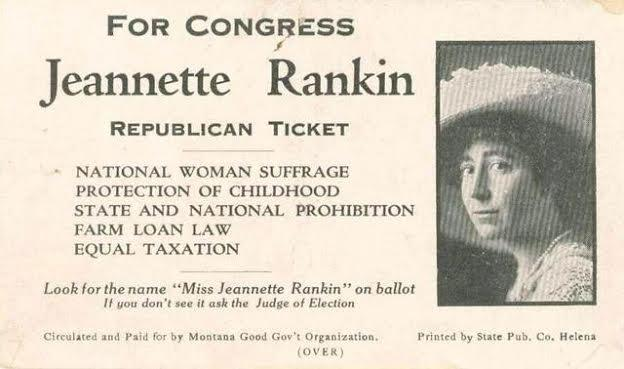 For Congress: Jeannette Rankin