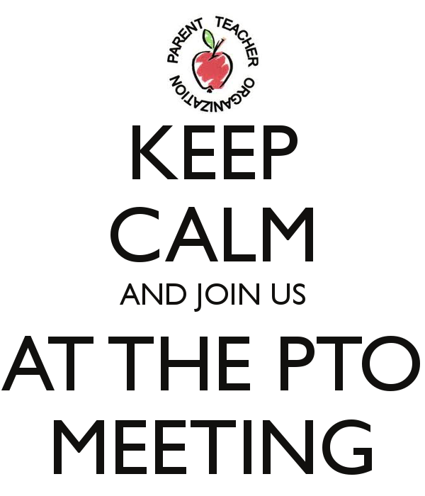 keep-calm-and-join-us-at-the-pto-meeting-4.png
