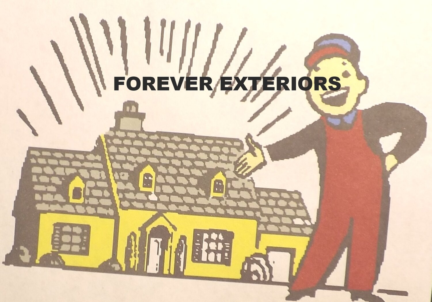 FOREVER EXTERIORS