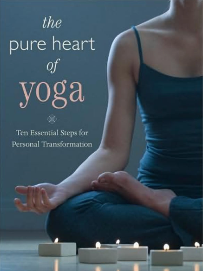 The Pure Heart of Yoga