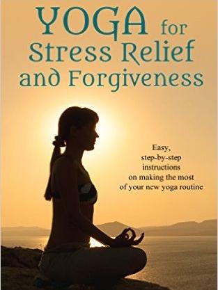 Yoga for Stress Relief & Forgiveness