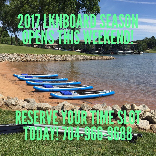 2017 LKNBoard Season opens THIS weekend! Reserve your time slot today! 704-966-9688 #LKN #LakeNorman #Mooresville #CLT #ExploreNC #GirlsNightOut