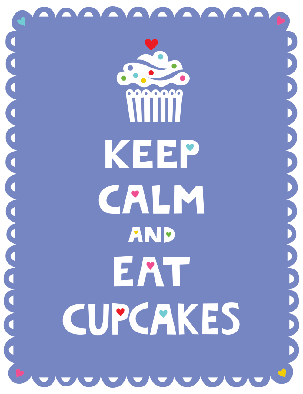 keep_calm_eat_cupcakes_type_andi_bird.png