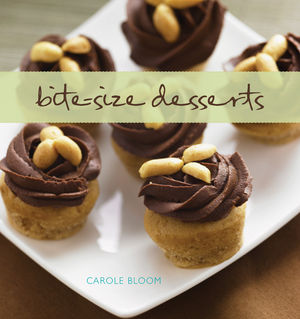 Carole Bloom's Latest Book, Bite-Size Desserts