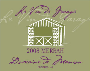 """Le Vin de Garage"" Forever Remembered"