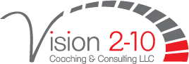 Leadership and Team Coaching | Vision 2-10 Coaching & Consulting LLC  | USA