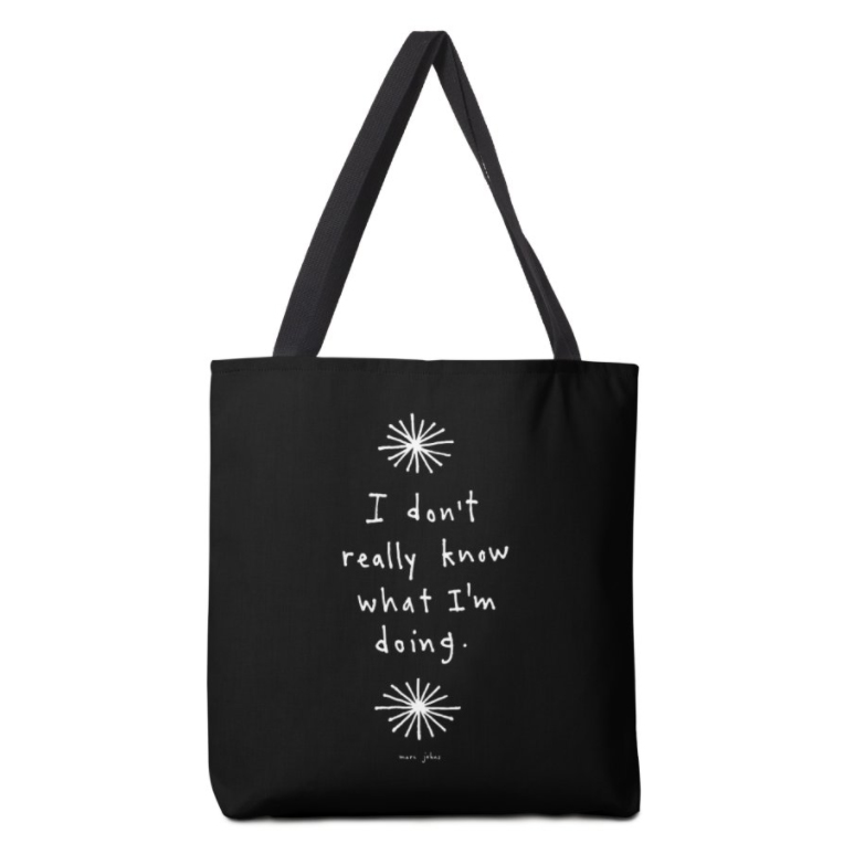 I-dont-know-what-tote-bag.jpg