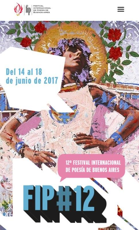 A reproduction of the XII FIP International Festival of Poetry of Buenos Aires poster. The festival opened its doors on June 14th and ended on June 18th, 2017 in the Argentine capital.