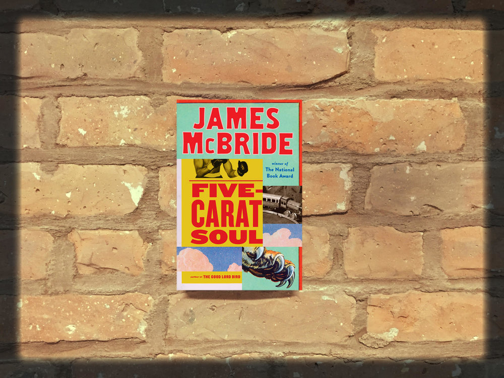 Five-Carat Soul  is James McBride's first work of fiction since his National Book Award-winning 2013 novel  The Good Lord Bird . Photo Credit: Guillaume Benoit