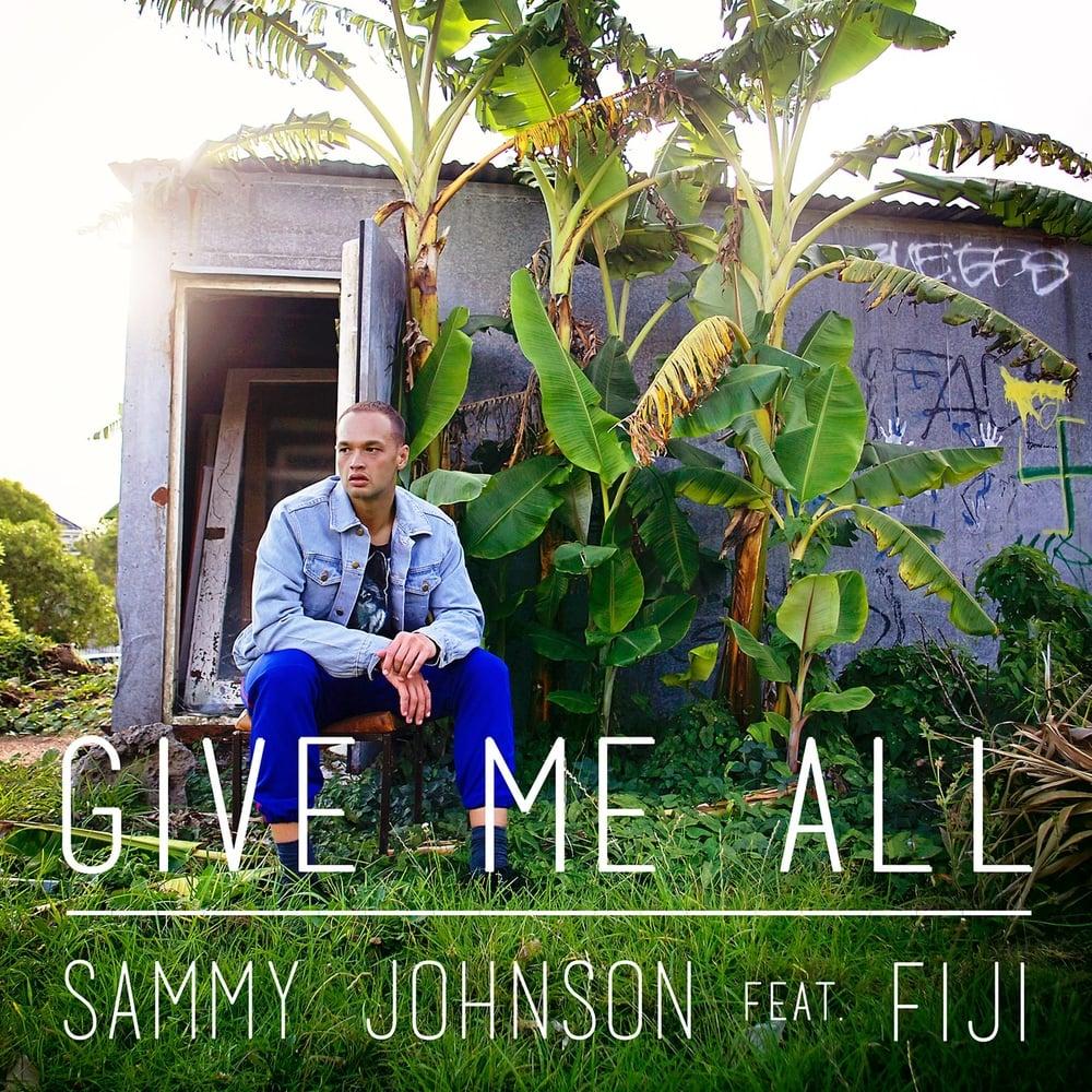 Sammy_johnson_music_give me all ft fiji.jpg