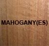 'MAHOGANY(ES)