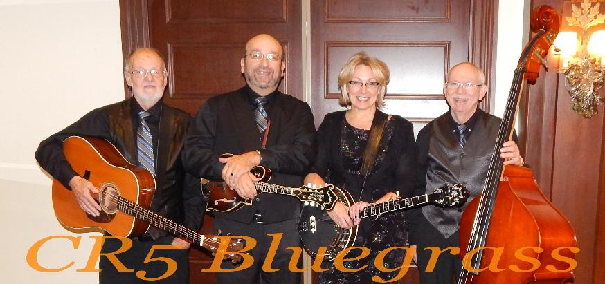 CR5 Bluegrass Band   (Click)