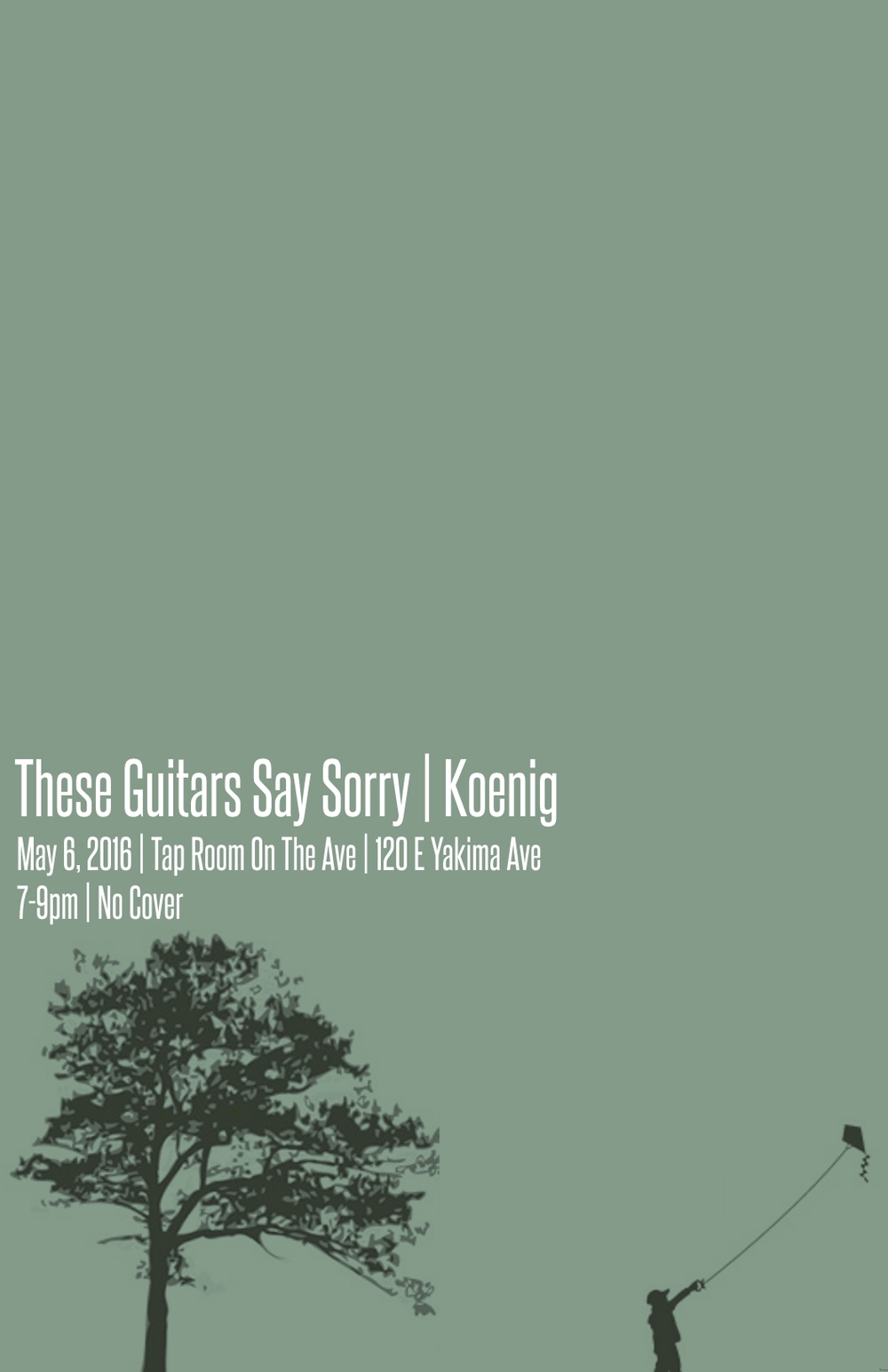 These Guitars Say Sorry are joined by Bluegrass/Rockabilly Koenig for a songwriter evening at The Tap Room on Yakima Ave, Friday May 6 starting at 7pm. No Cover.