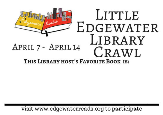 April 7-14 Library Crawl - During the week of April 7-14, library hosts will post their favorite book title in the window of their little libraries. Participants can download a booklet or pick one up at the Edgewater Library front desk or Alderman Osterman's 48th Ward Office and collect as many book titles as you can from little libraries in the community. Return your booklet at the Edgewater Library during our National Library Week celebration party on Saturday, April 14th from 2-4 p.m for a chance to win cool prizes!Download a booklet here.