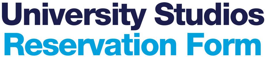University Studios Reservation Form