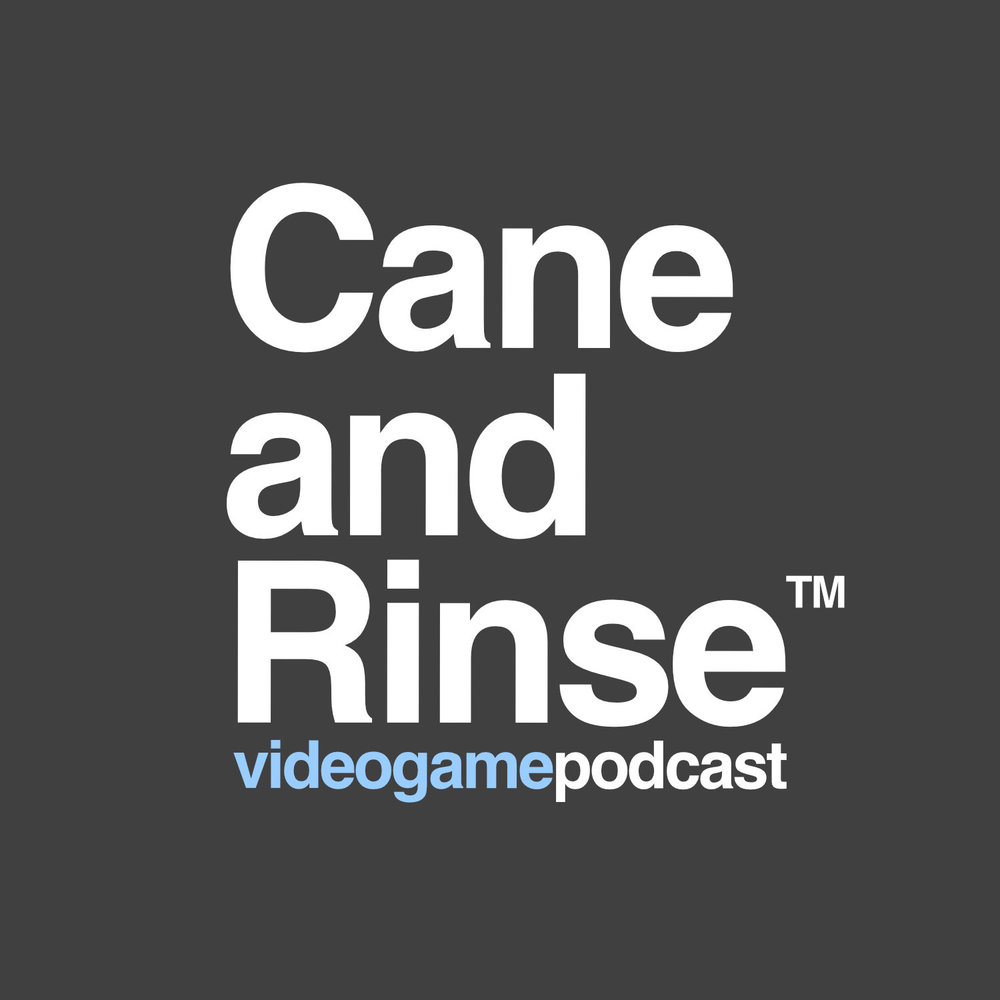 Cane and Rinse is a weekly podcast made by passionate video gaming enthusiasts aimed at like-minded listeners.