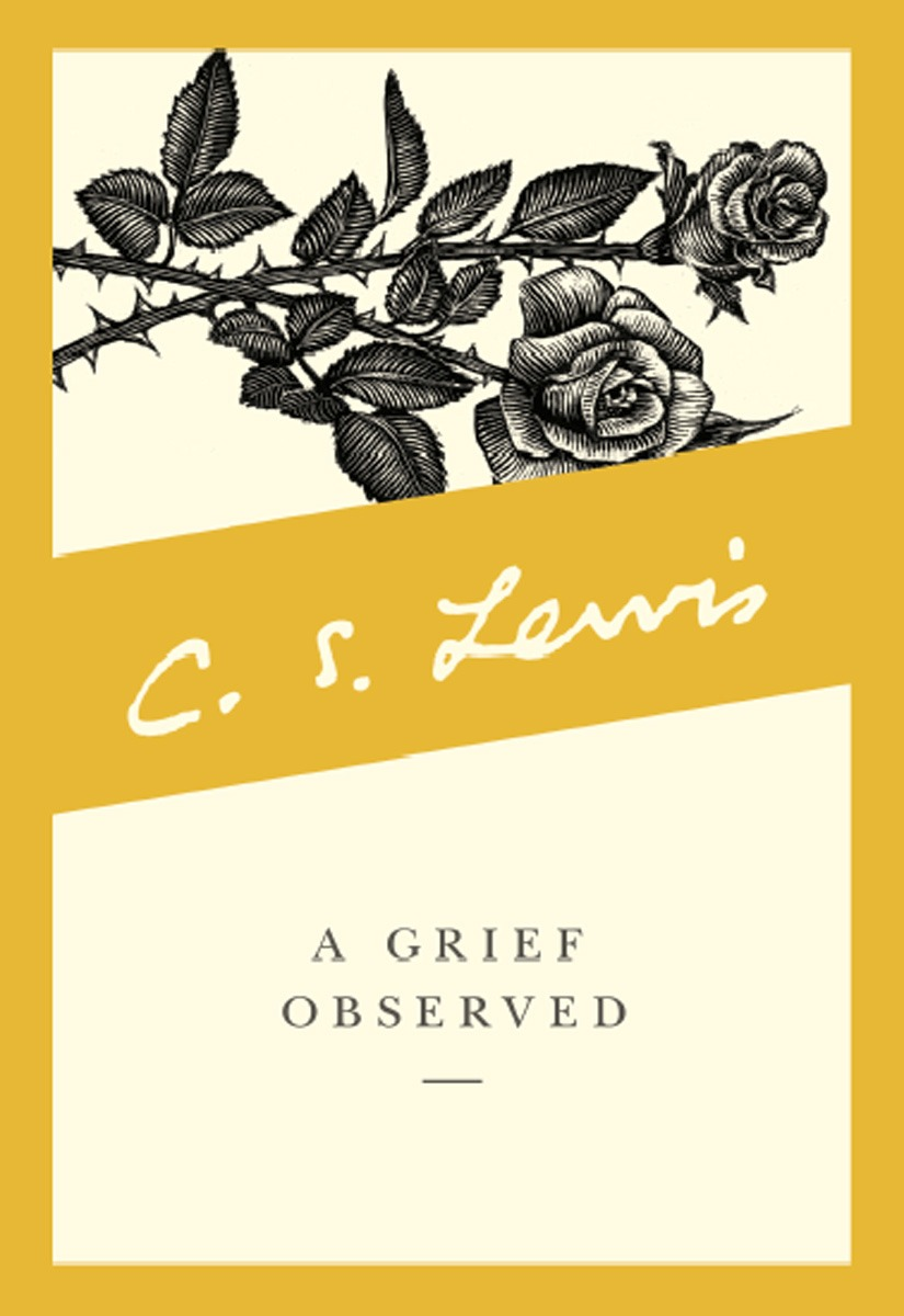 A Grief Observed   CS Lewis