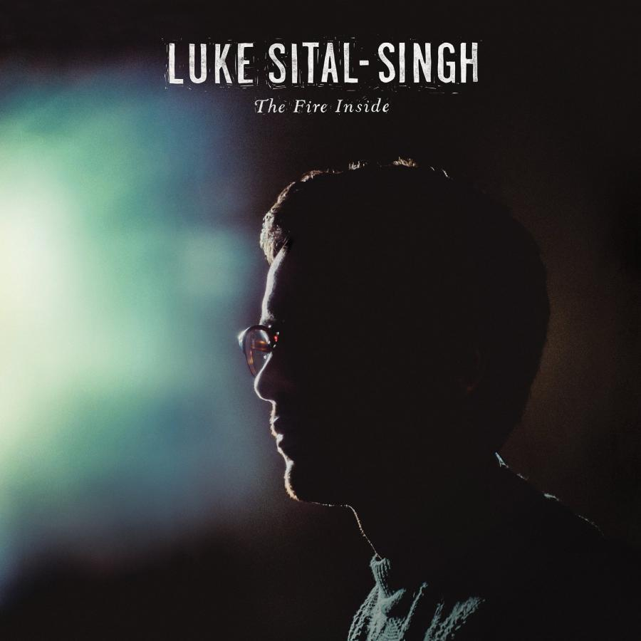 The Fire Inside Luke Sital-Singh