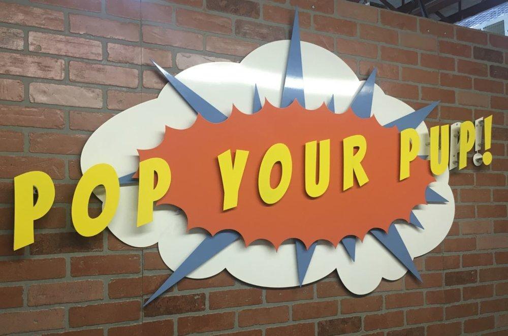 Pop Your Pup - Custom Metal Sign.JPG