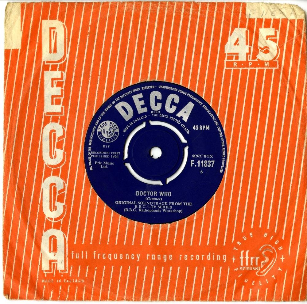 Doctor Who (Grainer) Original Soundtrack, Decca 45-RPM (catalogue no. F11837)