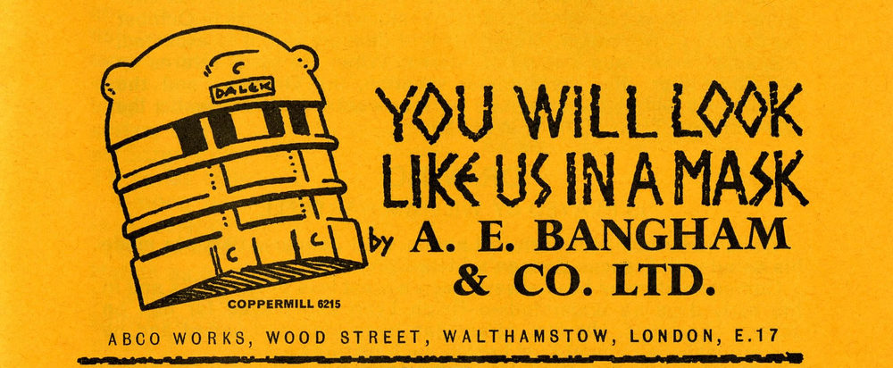 Ad. for A. E. Bangham & Co. Ltd. Dalek papier-mache mask in the Supplement to Games and Toys, September 1965