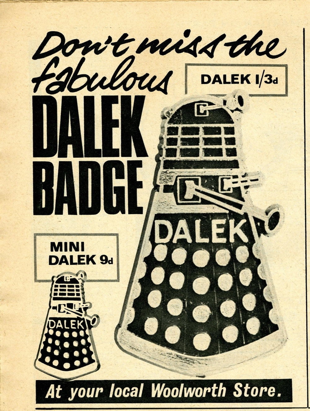 Ad. for Plastoid Ltd. Dalek badge from Woolworth Stores, published in TV Century 21 no. 28, 31 July 2065 (1965)