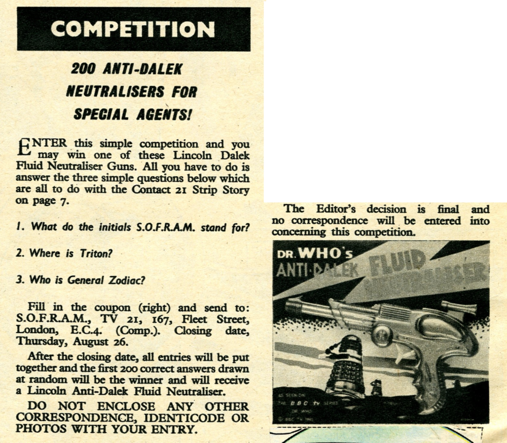 Competition in TV Century 21 #31, 21 August 2065 (1965), with Lincoln International Ltd. Anti-Dalek Fluid Neutralisers as the prize
