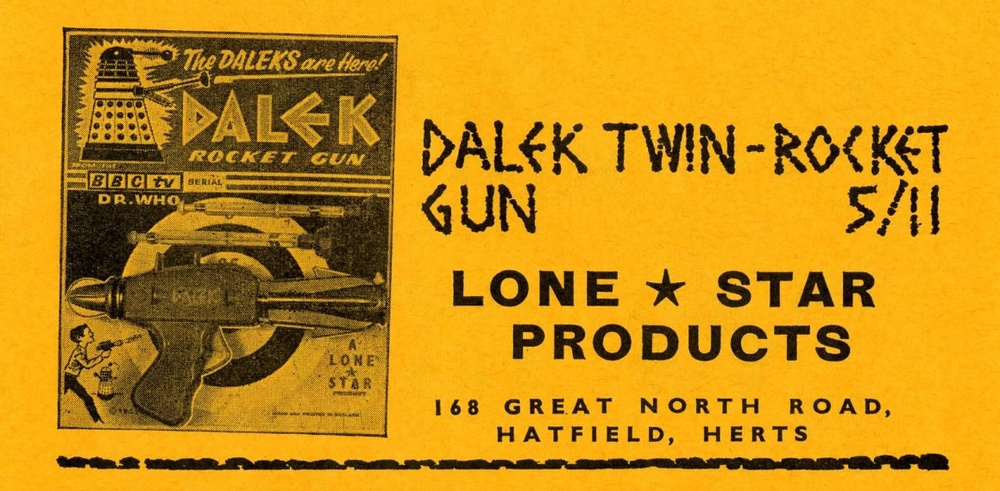 Ad. for the Lone Star Products Ltd. Dalek Rocket Gun from the Supplement to Games and Toys, September 1965