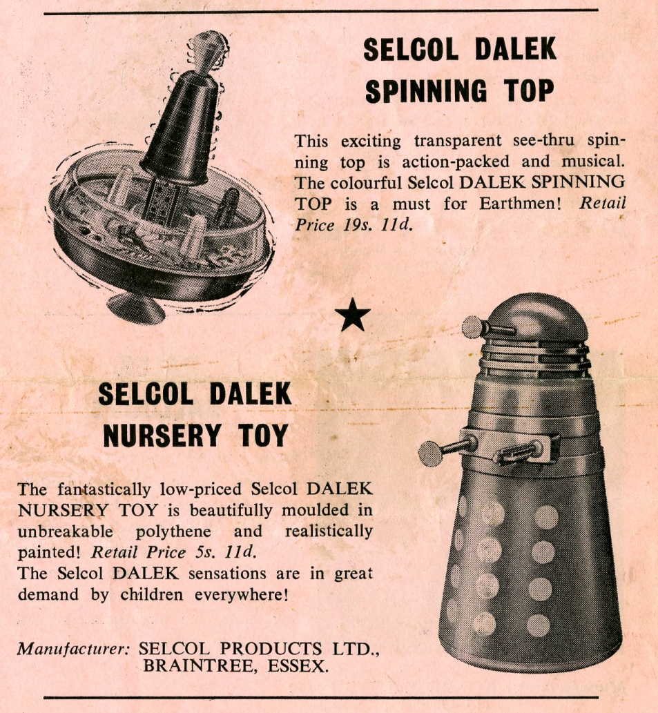 Ad. for the Selcol Products Ltd. Dalek Nursery Toy and Dalek Spinning Top from the Regal Films, Dr. Who and the Daleks Campaign Book Merchandise Supplement